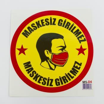 Maskesiz Girilmez Yazılı Sticker